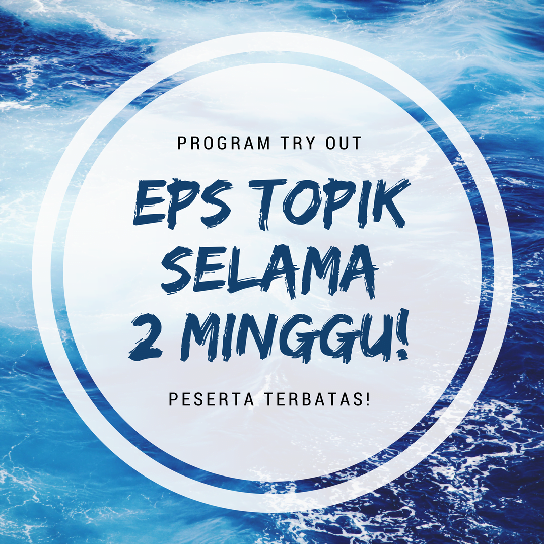 Yuk! Ikuti Program Try Out EPS TOPIK dari Korean First!