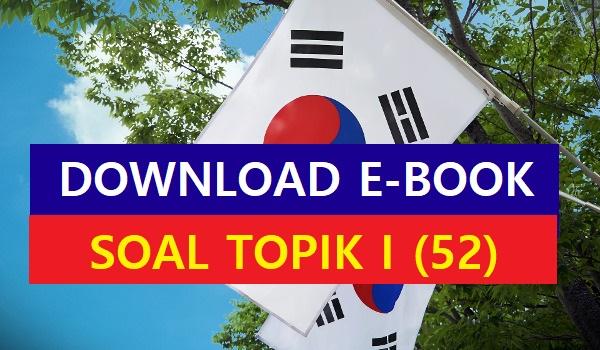 download soal TOPIK I 52
