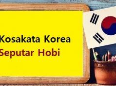 kosakata korea seputar hobi