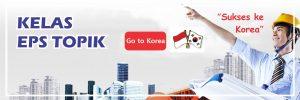 KURSUS ONLINE BAHASA KOREA EPS TOPIK - PROGRAM KE KOREA