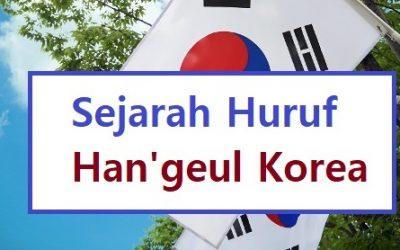 sejarah huruf hangeul korea
